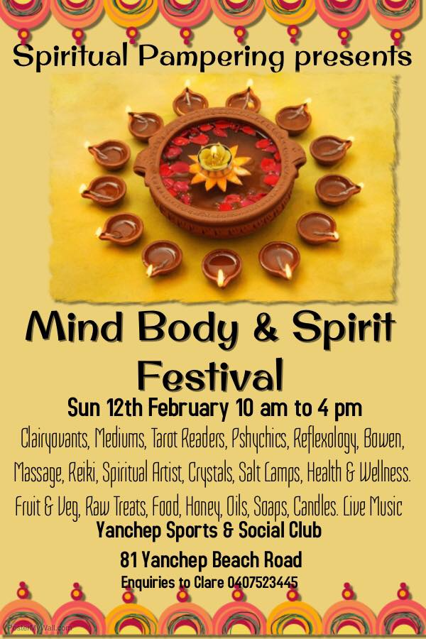 Mind Body and Spirit Festival at the Yanchep Sports & Social Club 12th Februry 2017